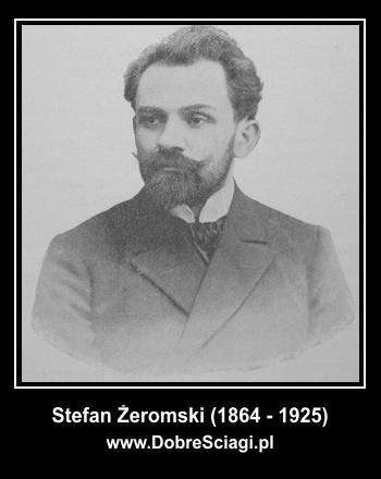 Stefan Żeromski - ściągi DobreSciagi.pl