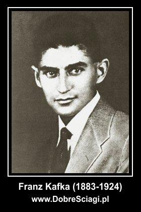 Franz Kafka ściągi DobreSciagi.pl