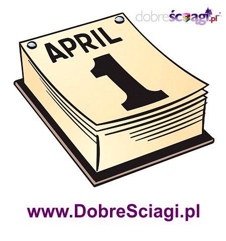 DobreSciagi.pl 1 kwietnia Prima aprilis