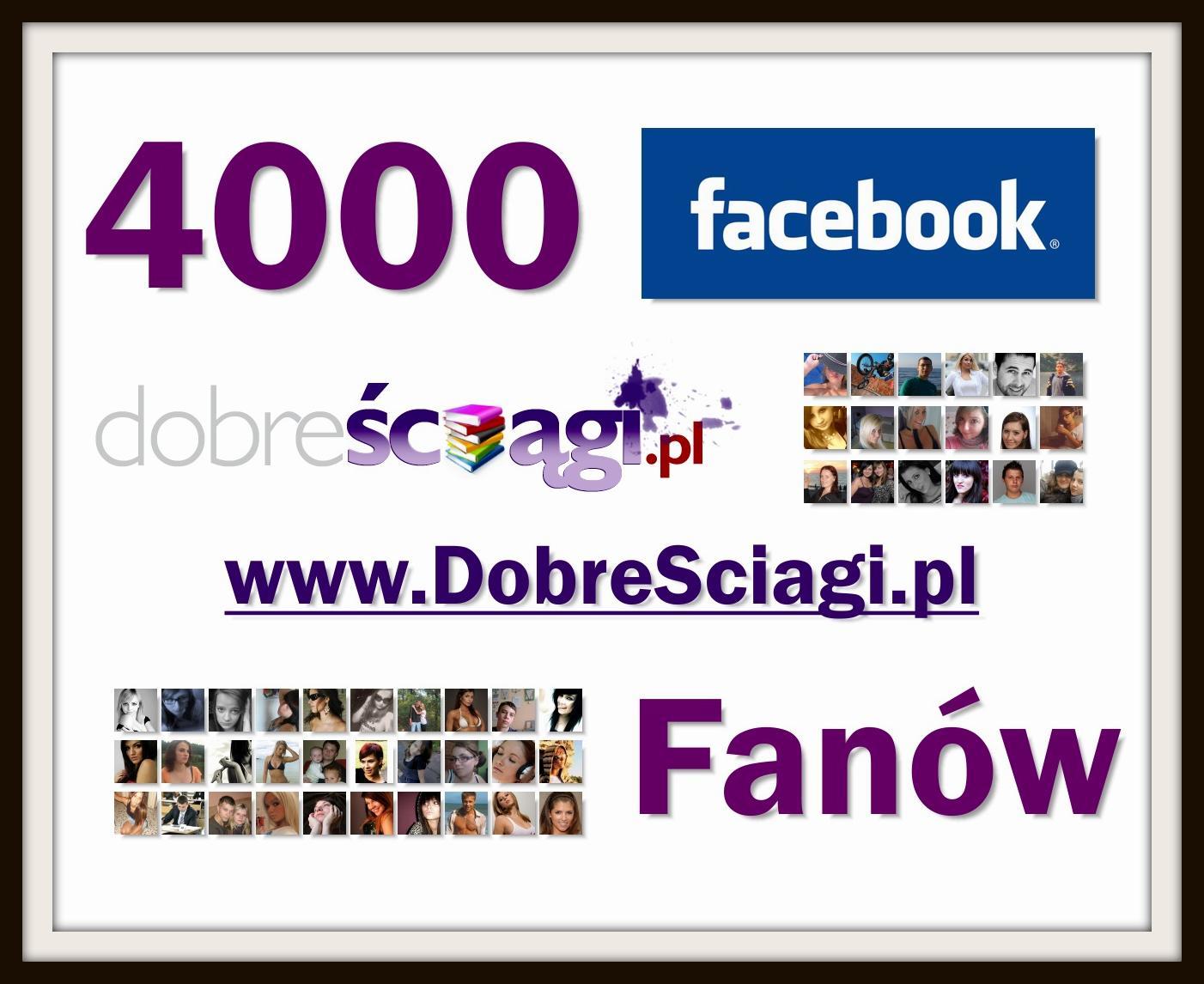 DobreSciagi.pl Facebook 4000 fanów
