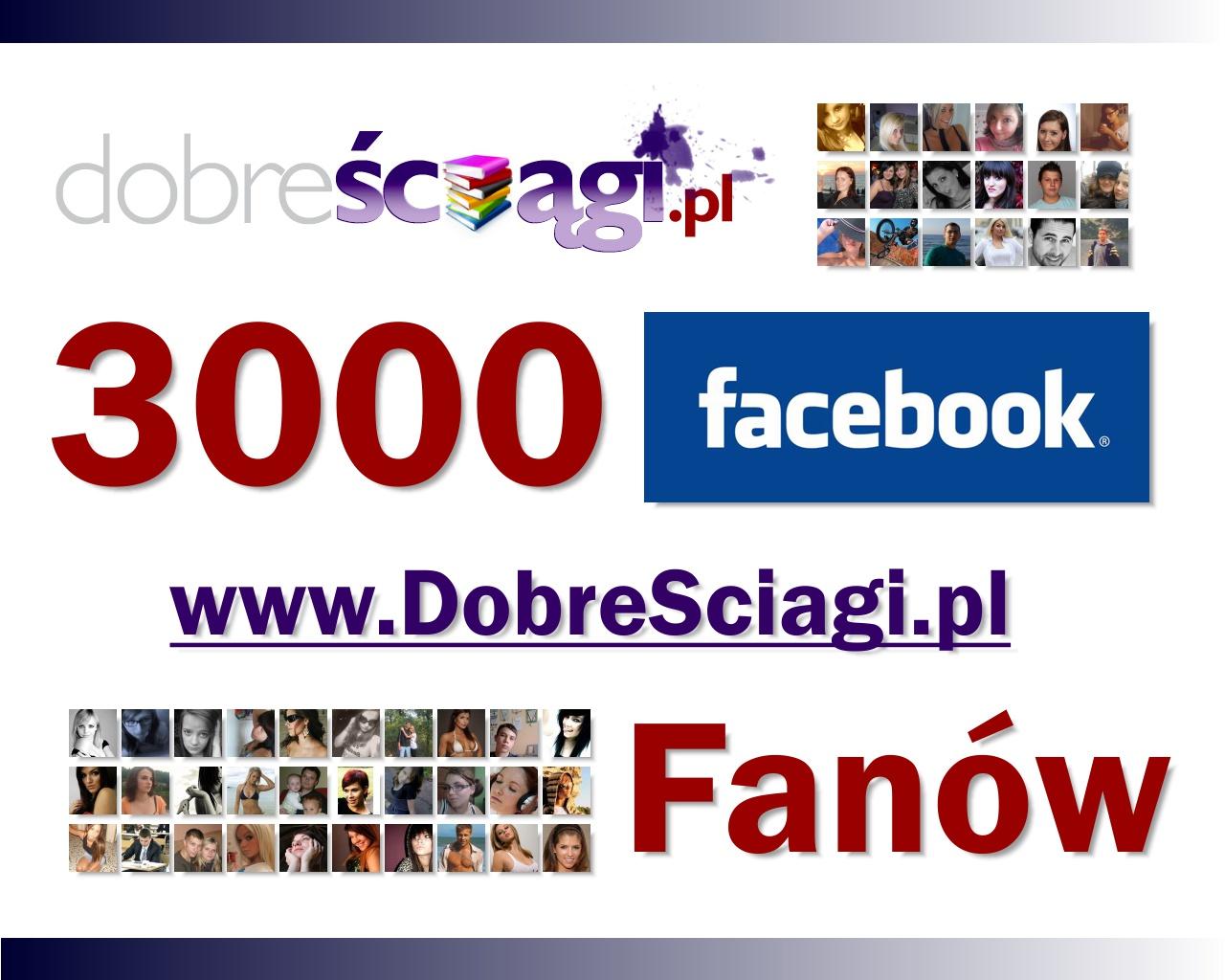 Facebook Dobresciagi.pl 3000 Fanów